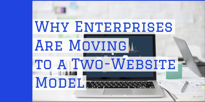why-enterprises-are-moving-to-a-two-webs main image